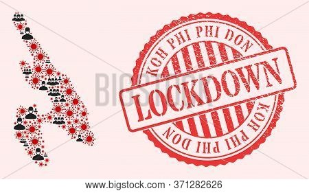 Vector Collage Koh Phi Don Map Of Corona Virus, Masked People And Red Grunge Lockdown Seal Stamp. Vi