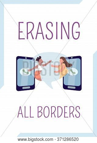 Erasing All Borders Poster Flat Vector Template. Stay In Touch With Friend. Close Relationship. Broc