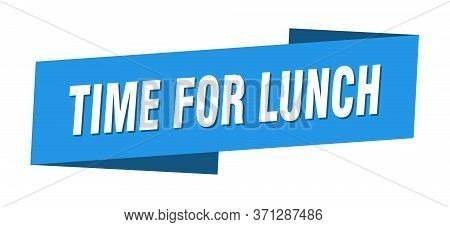 Time For Lunch Banner Template. Time For Lunch Ribbon Label Sign