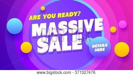 Massive Sale Banner Design. Shop And Discount Template Poster. Special Vector Promo Sale.