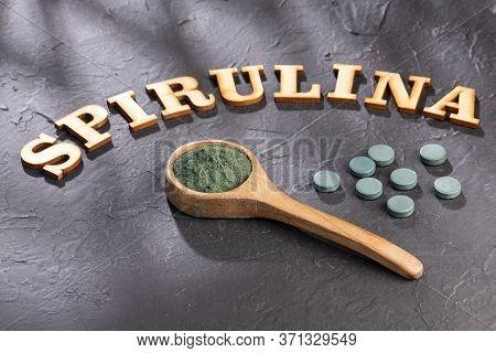 Spirulina Powder And Spirulina Pills - Healthy Superfood Diet And Detox Nutrition Concept