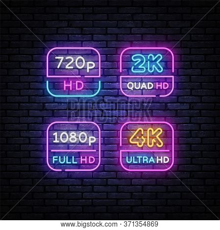 4k, 2k Ultra Hd Video Resolution Set Neon Signs Vector Design Template. Video Quality Neon Design, L