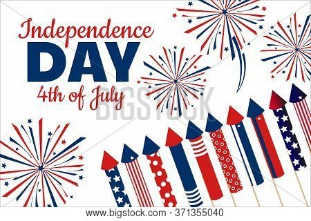 Independence Day In United States Of America, Usa. 4th Of July. Holiday Concept. Template For Backgr