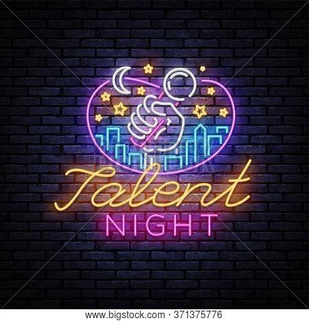Talent Night Neon Signboard Vector. Talent Show Neon Sign, Design Template, Modern Trend Design, Nig