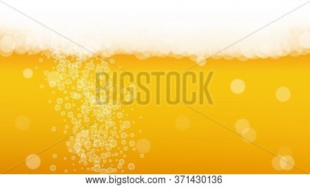 Oktoberfest Background. Beer Foam. Craft Lager Splash. Pour Pint Of Ale With Realistic White Bubbles