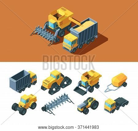 Machines Agricultural Isometric Set. Vehicles Modern Industry Rural Caterpillar Tractor Grain Truck