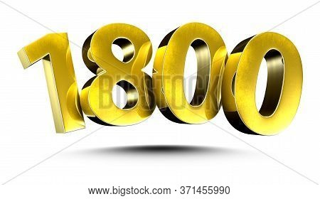 3d Illustration Numbers 1800 Gold Isolated On A White Background.(with Clipping Path)