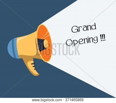 Megaphone With Grand Opening. Loudspeaker. Banner For Business, Marketing And Advertising. Vector Il