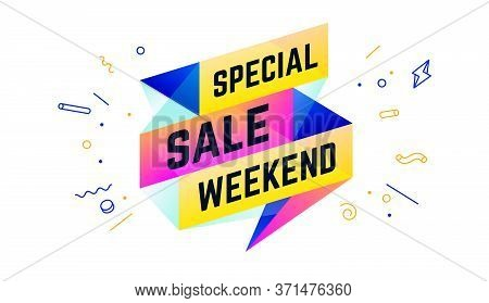 Special Sale Weekend. 3d Sale Banner With Text Special Sale Weekend For Emotion, Motivation. Modern