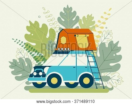 Summer Camping. Сamping Tents. Tent On The Roof Of The Car. Flat Design. Stock Vector Illustration.
