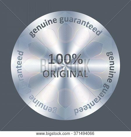 100 Original Silver Quality Sticker, Hologram. Round Hologram Realistic Sticker. Vector Element For