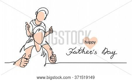 Happy Fathers Day Vector Background, Web Banner, Poster. Dad Carries Kid On His Shoulders. One Conti