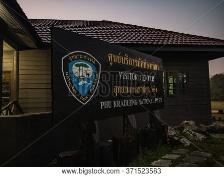 Loei/thailand-18 Feb 2019:visitor Center On Phu Kradueng Mountain National Park In The Early Morning