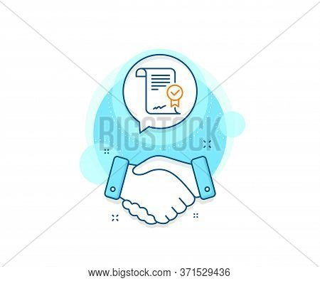 Verified Document Sign. Handshake Deal Complex Icon. Approved Agreement Line Icon. Accepted Or Confi