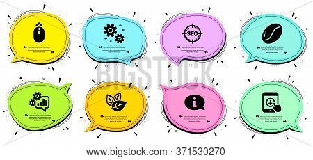 Organic Tested, Information And Cogwheel Signs. Chat Bubbles With Quotes. Seo, Swipe Up And Scroll D