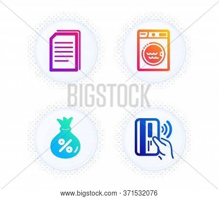 Copy Files, Loan And Laundry Icons Simple Set. Button With Halftone Dots. Contactless Payment Sign.