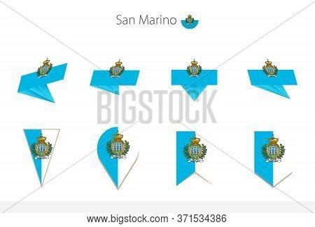 San Marino National Flag Collection, Eight Versions Of San Marino Vector Flags. Vector Illustration.