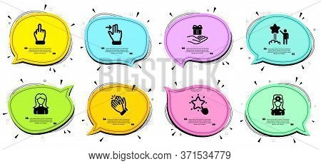 Oculist Doctor, Woman And Clapping Hands Signs. Chat Bubbles With Quotes. Star, Ranking Star And Tou