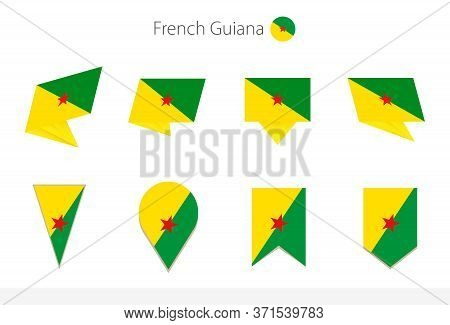 French Guiana National Flag Collection, Eight Versions Of French Guiana Vector Flags. Vector Illustr