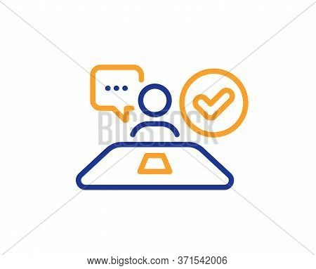Approved Interview Line Icon. Accepted Employee Sign. Human Resource Symbol. Colorful Thin Line Outl