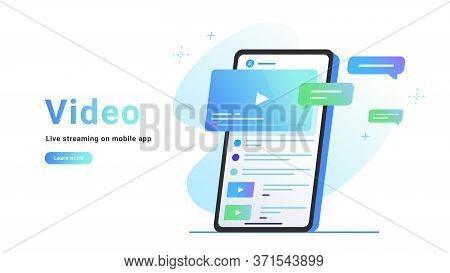 Video Watching And Live Streaming On Mobile App. Gradient Vector Illustration Of Smartphone Screen W