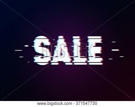 Glowing Word Sale With Glitch Effect On Dark Gradient. Background In Tv Error Style. Marketing And A