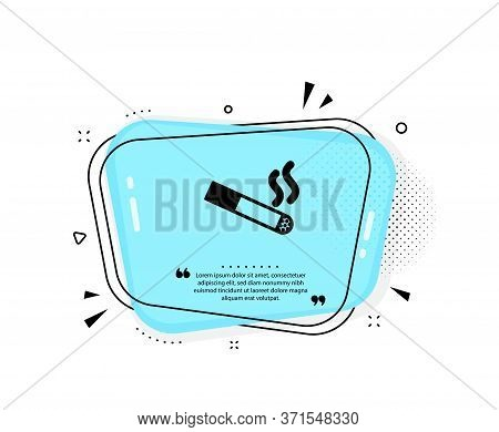 Smoking Area Icon. Quote Speech Bubble. Cigarette Sign. Smokers Zone Symbol. Quotation Marks. Classi