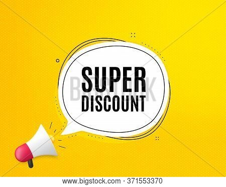 Super Discount Symbol. Megaphone Banner With Chat Bubble. Sale Sign. Advertising Discounts Symbol. L