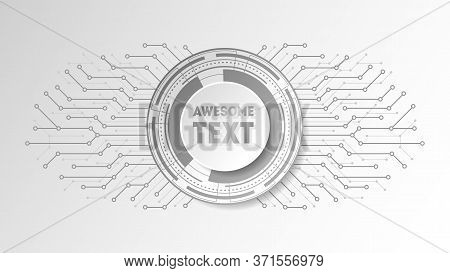 Abstract Background With Technology Circles And Lines. Futuristic Frame With Place For Text. Trendy