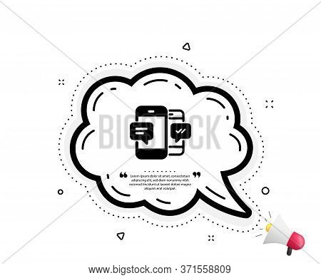 Phone Message Icon. Quote Speech Bubble. Mobile Chat Sign. Conversation Or Sms Symbol. Quotation Mar