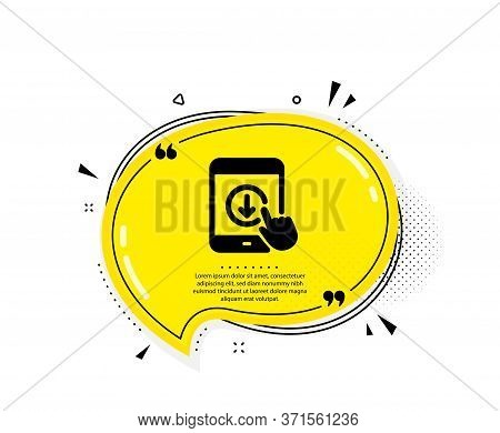 Scroll Down Tablet Pc Icon. Quote Speech Bubble. Scrolling Screen Sign. Swipe Page. Quotation Marks.