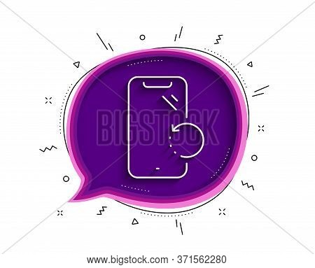 Smartphone Recovery Line Icon. Chat Bubble With Shadow. Phone Backup Sign. Mobile Device Symbol. Thi