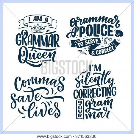 Set With Hand Drawn Lettering Compositions About Grammar. Funny Slogans. Isolated Calligraphy Quotes