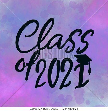 Class of 2021 handwritten with Graduation cap