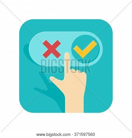 Making Decision Concept - Right Or Wrong Option Choosing Icon - Hand And Switcher With Check (yes) A