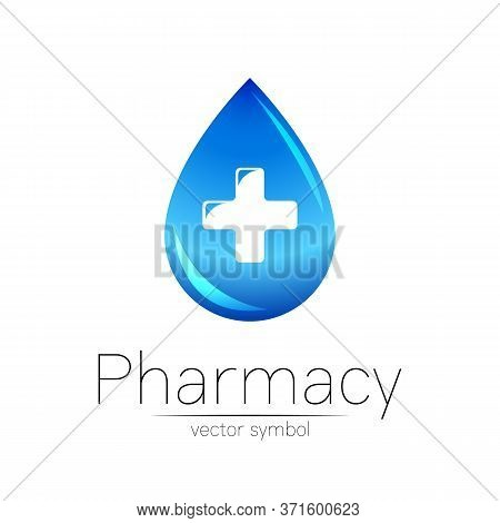Pharmacy Vector Symbol Of Blue Drop With Cross For Pharmacist, Pharma Store, Doctor And Medicine. Mo