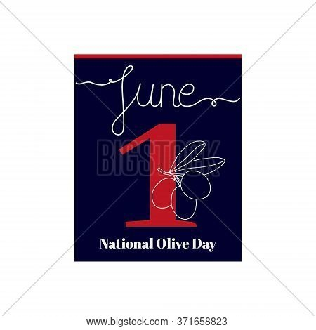 Calendar Sheet, Vector Illustration On The Theme Of National Olive Day. June 1. Decorated With A Han