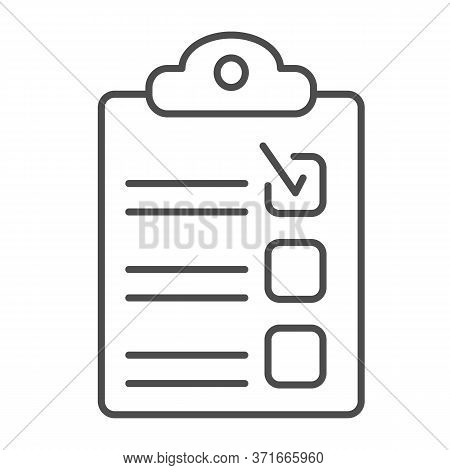 Checklist Thin Line Icon, Business Concept, Clipboard Sign On White Background, Clip Board For Notes