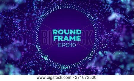 Circle Data Haze Futuristic Frame. Tehcnology Style Vector Background. Dots 3d Structure