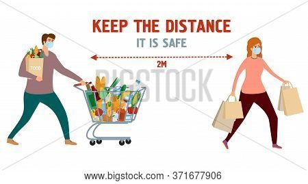 Keep The Distance. Informational Poster. Man And Woman In Grocery Store With Grocery Cart And Grocer