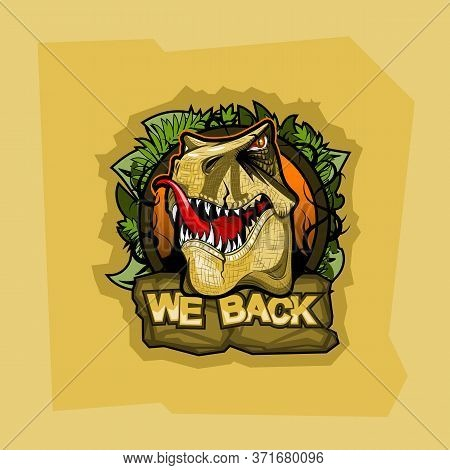 Logo With Tyrannosaurus And Inscription We Back