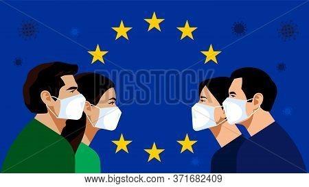 European Union: Blue Flag With Golden Stars. Pandemic 2019-ncov. Quarantine In The European Union. P