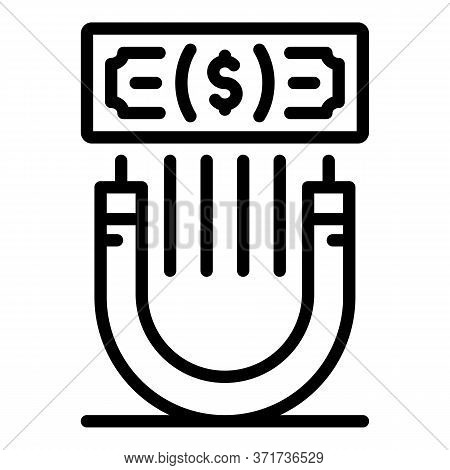 Attract Money Icon. Outline Attract Money Vector Icon For Web Design Isolated On White Background