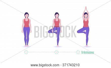 Yoga Pose. Vrikshasana. Tree Pose - Exercise Step By Step. Vector