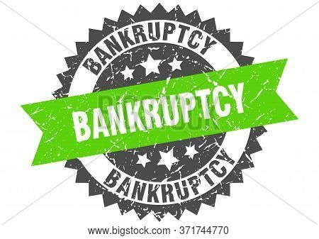 Bankruptcy Grunge Stamp With Green Band. Bankruptcy