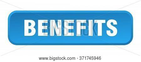 Benefits Button. Benefits Square 3d Push Button