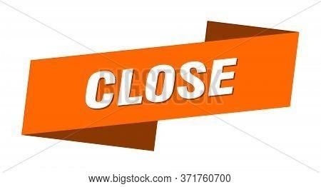 Close Banner Template. Close Ribbon Label Sign
