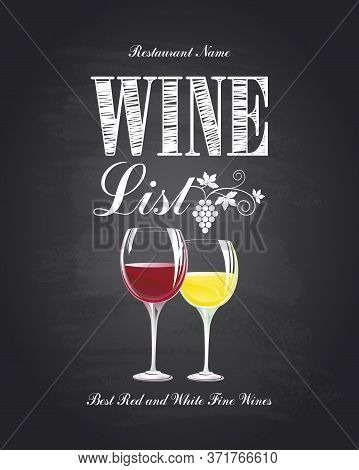 Wine List. Best Red And White Fine Wines. Chalkboard Background. Vector Illustration