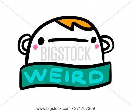 Weird Hand Drawn Vector Illustration In Cartoon Comic Style Man Crazy Depressive
