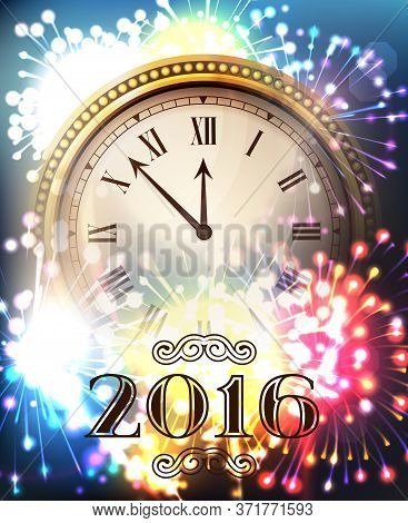 2016 New Year Gold Shining Background With Clock. Blured Flare Banner With Watch. Vector Illustratio
